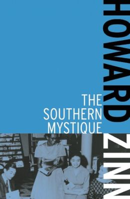 The Southern Mystique | HowardZinn.org