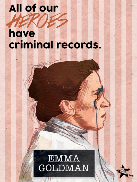 "Portait of Emma Goldman in the series ""All Our Heroes Have Criminal Records."" Artwork by Sean Richman/Ad Astra Comics."