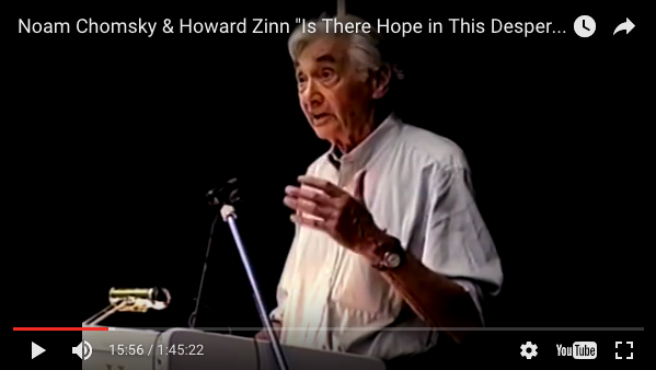 "Noam Chomsky & Howard Zinn ""Is There Hope in This Desperate Time?"" (Video) 