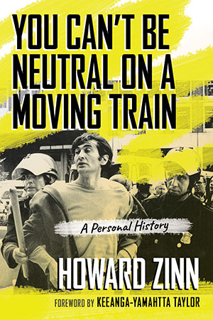 You Can't Be Neutral on a Moving Train Book Cover