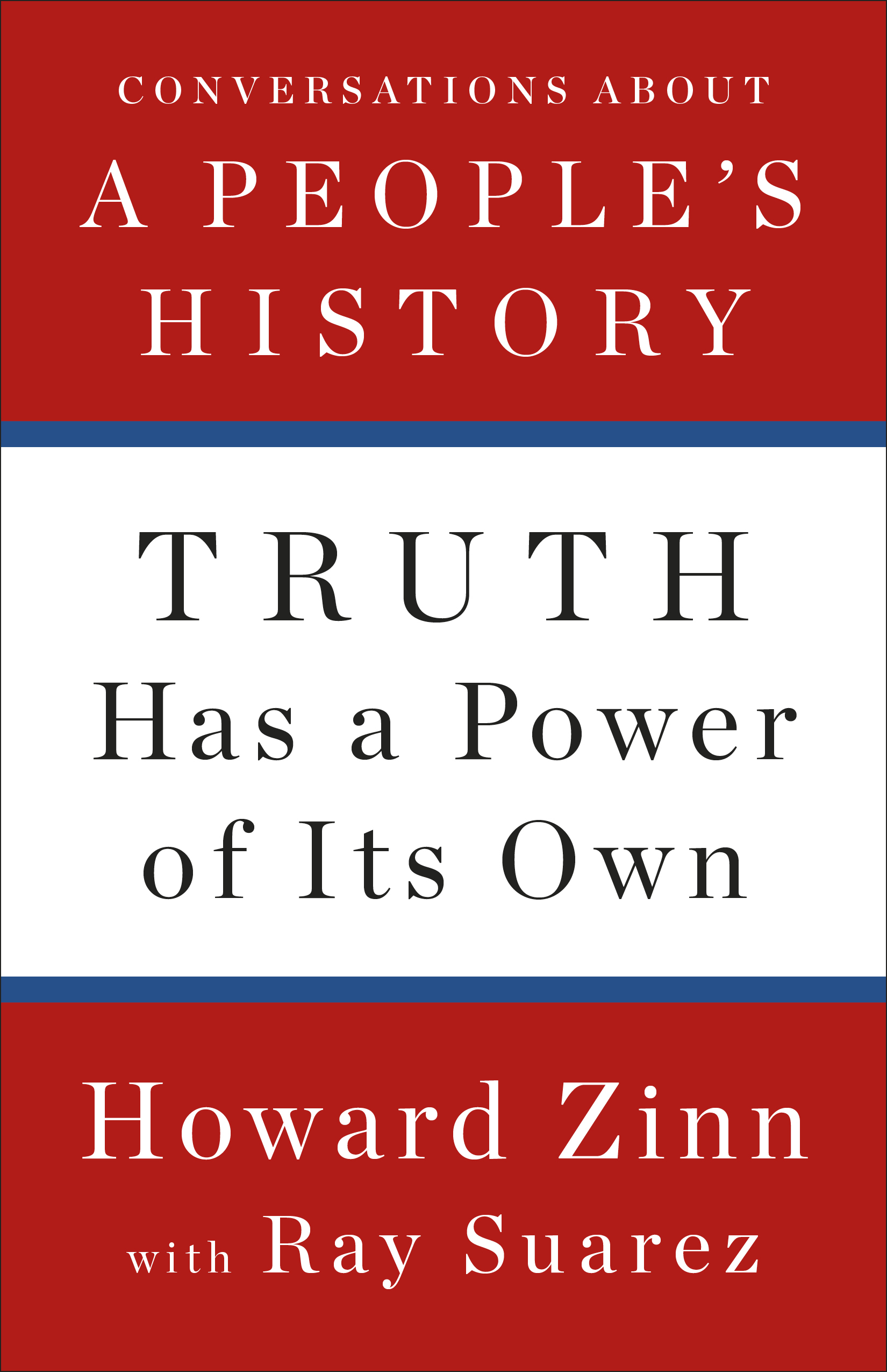 Truth Has a Power of Its Own (Book) | HowardZinn.org